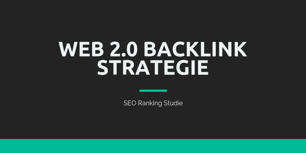 Web 2.0 Backlink Strategie
