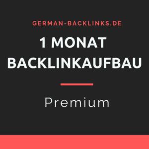 1 Monat Backlinkaufbau premium