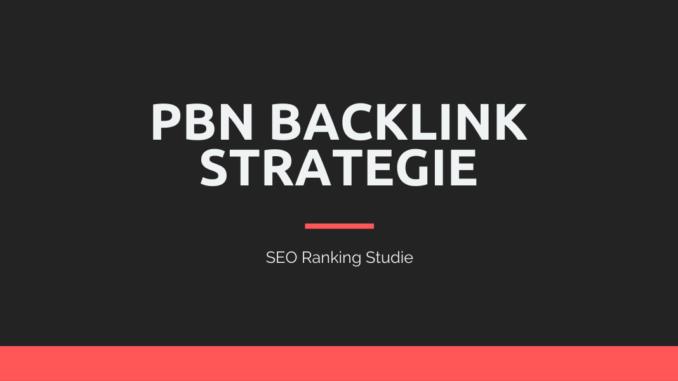 PBN Backlink Strategie